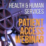 HHS Patient Access webinar
